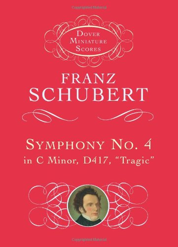 Symphony No. 4 in C Minor, D417: Schubert, Franz