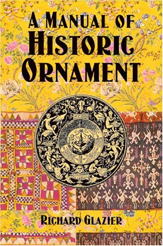 9780486421483: A Manual of Historic Ornament