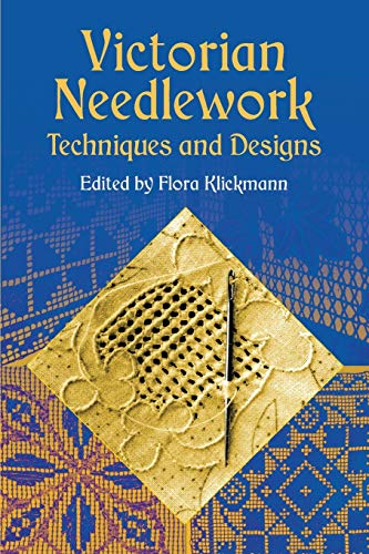 9780486421544: Victorian Needlework: Techniques and Designs (Dover Embroidery, Needlepoint)