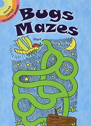 9780486421735: Dover Publications-Bugs Mazes (Dover Little Activity Books)
