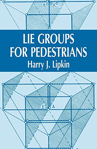 9780486421858: Lie Groups for Pedestrians (Dover Books on Physics)