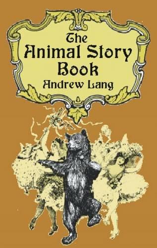 9780486421872: The Animal Story Book (Dover Children's Classics)