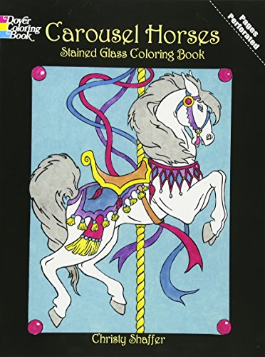 9780486421889: Carousel Horses Stained Glass Coloring Book (Dover Stained Glass Coloring Book)