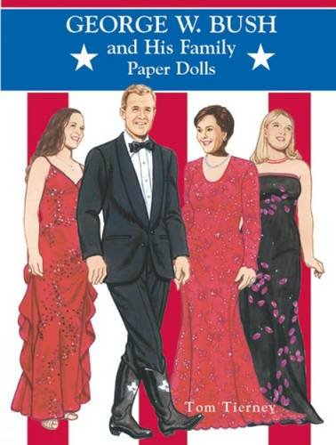 9780486421902: George W. Bush and His Family Paper Dolls (Dover President Paper Dolls)