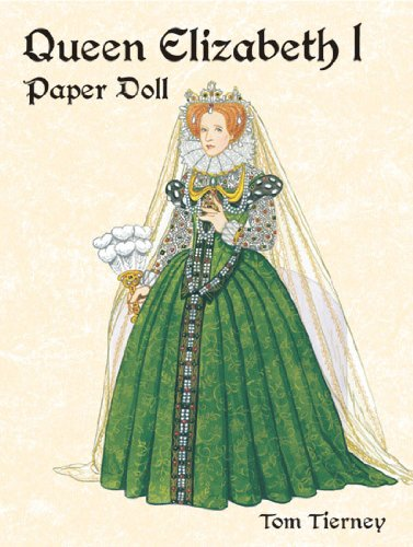 9780486421926: Queen Elizabeth I Paper Doll (Dover Royal Paper Dolls)
