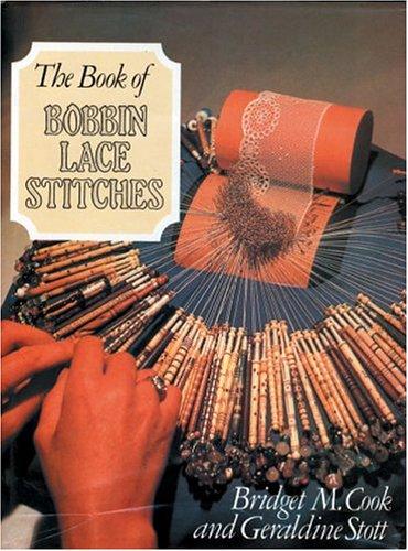 9780486422282: The Book of Bobbin Lace Stitches