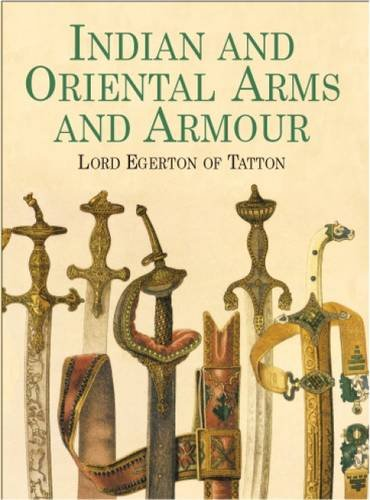 9780486422299: Indian and Oriental Arms and Armour (Dover Military History, Weapons, Armor)