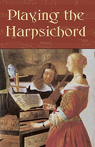 9780486422343: Playing the Harpsichord