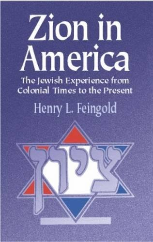 9780486422367: Zion in America: The Jewish Experience from Colonial Times to the Present (Jewish, Judaism)
