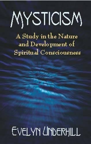 9780486422381: Mysticism: A Study in the Nature and Development of Spiritual Consciousness