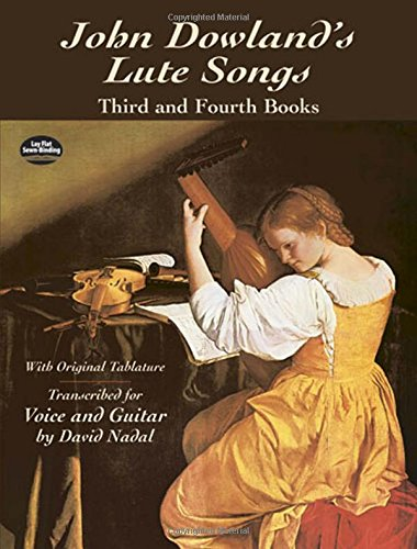 9780486422442: John Dowland's Lute Songs Third and Fourth Books with Original Tablature (Dover Song Collections)
