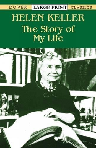 9780486422497: The Story of My Life (Dover Large Print Classics)