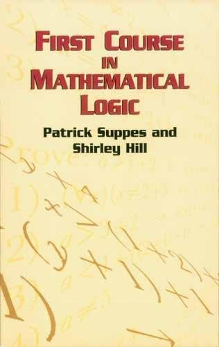 9780486422596: First Course in Mathematical Logic (Dover Books on Mathematics)