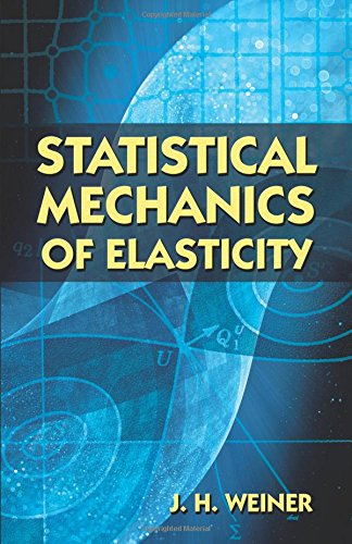 9780486422602: Statistical Mechanics of Elasticity