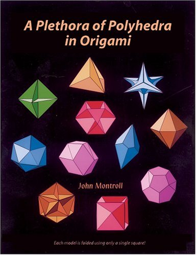 Plethora of Polyhedra in Origami: John Montroll