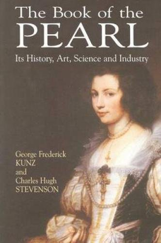 9780486422763: The Book of the Pearl: Its History, Art, Science and Industry (Dover Jewelry and Metalwork)