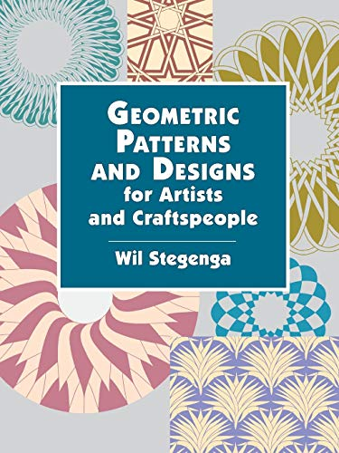 9780486423081: Geometric Patterns and Designs for Artists and Craftspeople (Dover Pictorial Archive)