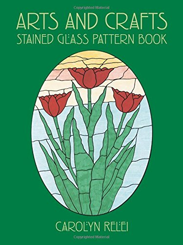 9780486423180: Arts and Crafts Stained Glass Pattern Book (Dover Stained Glass Instruction)