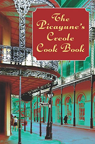 9780486423241: Picayune Creaole Cookbook (American Antiquarian Cookbook Collection)