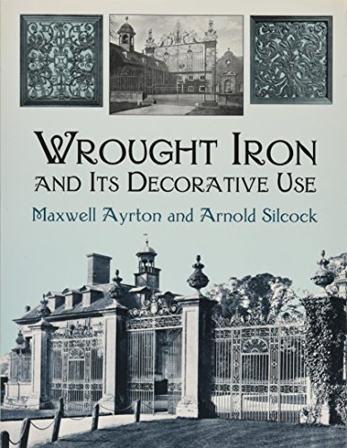 9780486423265: Wrought Iron and Its Decorative Use (Dover Jewelry and Metalwork)
