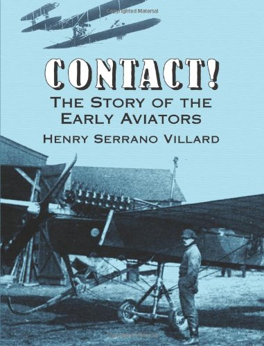 9780486423272: Contact! The Story of the Early Aviators