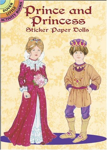 9780486423487: Prince and Princess Sticker Paper Dolls (Dover Little Activity Books)
