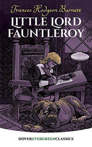 Little Lord Fauntleroy (Evergreen Classics): Frances Hodgson Burnett