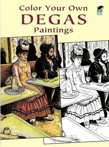 9780486423760: Color Your Own Degas Paintings (Dover Art Coloring Book)