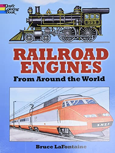 Railroad Engines from Around the World Coloring: Bruce LaFontaine, Coloring