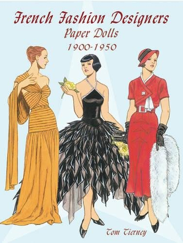 9780486423920: French Fashion Designers Paper Dolls: 1900-1950 (Dover Paper Dolls)
