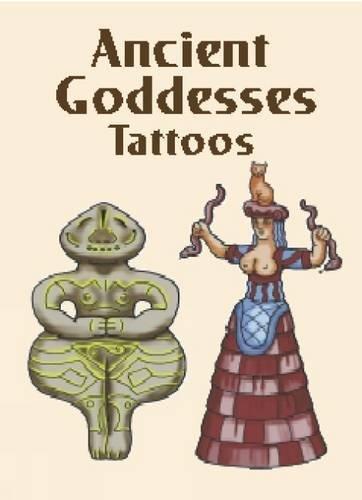 ANCIENT GODDESS TATTOOS (6 full-color temporary tattoos): Pomaska, Anna
