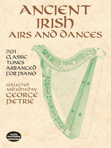 9780486424262: Ancient Irish Airs and Dances: 201 Classic Tunes Arranged for Piano (Dover Music for Piano)