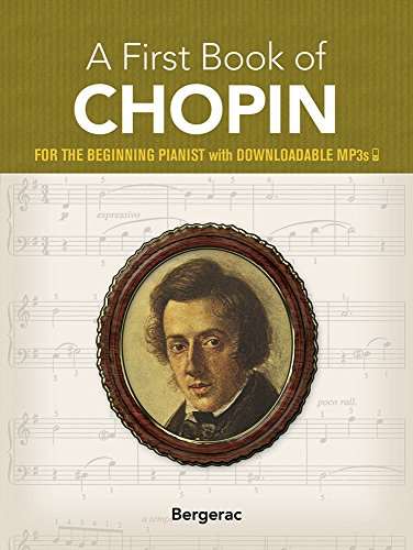 9780486424279: A First Book of Chopin: For the Beginning Pianist with Downloadable Mp3s (Dover Music for Piano)