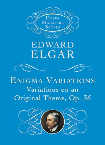 Enigma Variations: Variations on an Original Theme, Op. 36 (Dover Miniature Music Scores): Edward ...