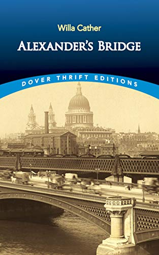 9780486424507: Alexander's Bridge (Dover Thrift Editions)