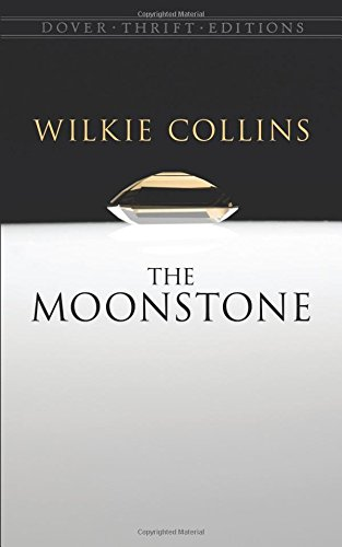 9780486424514: The Moonstone (Dover Thrift Editions)
