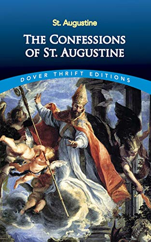 9780486424668: The Confessions of St. Augustine (Dover Thrift Editions)