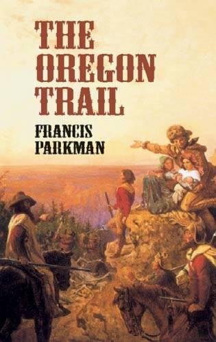 9780486424804: The Oregon Trail (Economy Editions)