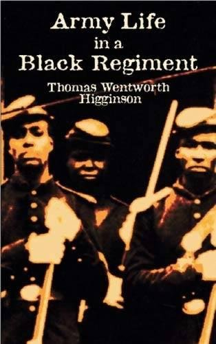 9780486424828: Army Life in a Black Regiment (Civil War)