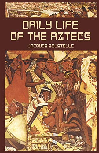 9780486424859: Daily Life of the Aztecs (Native American)