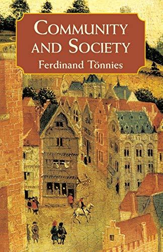 9780486424972: Community and Society: Gemeinschaft Und Gesellschaft