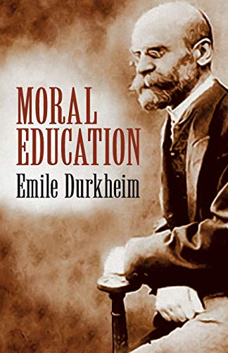 9780486424989: Moral Education