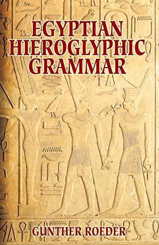 9780486425092: Egyptian Hieroglyphic Grammar: A Handbook for Beginners