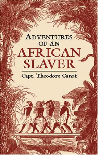 9780486425122: Adventures of an African Slaver (African American)
