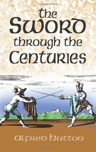 9780486425207: The Sword Through the Centuries (Dover Military History, Weapons, Armor)