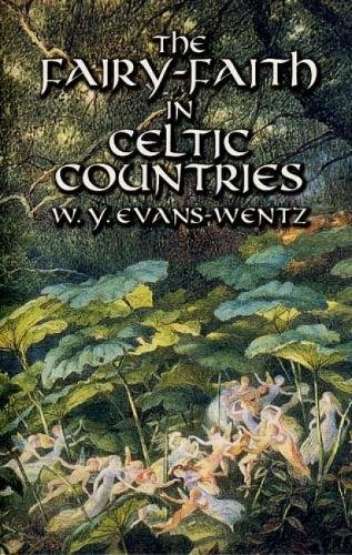 9780486425221: The Fairy-Faith in Celtic Countries (Celtic, Irish)