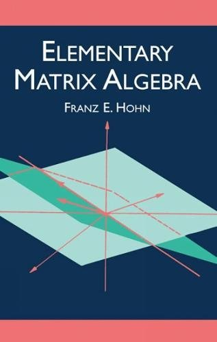 9780486425344: Elementary Matrix Algebra (Dover Books on Mathematics)