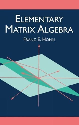 9780486425344: Elementary Matrix Algebra (Dover Books on Mathematics)