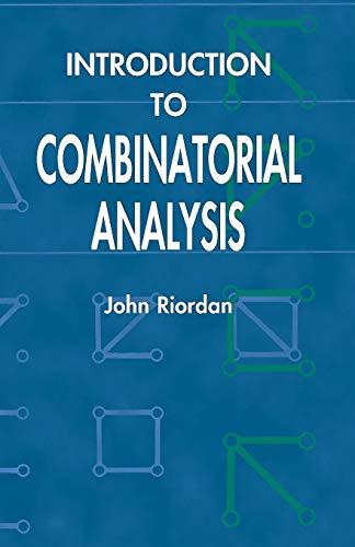 Introduction to Combinatorial Analysis (Dover Books on: Riordan, John