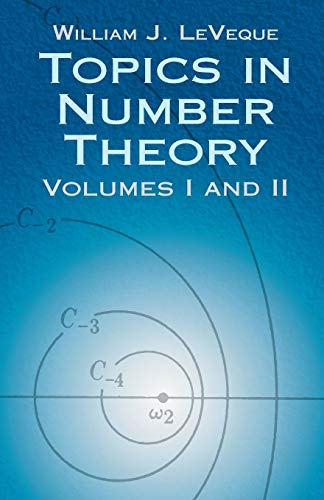 Topics in Number Theory, Volumes I and: Leveque, William Judson